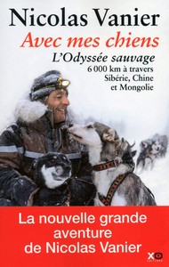 Avec mes chiens -L odyssee sauvage