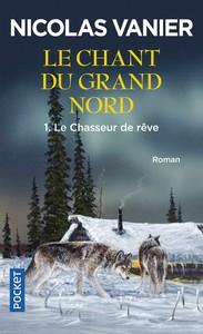 le Chant du Grand Nord 1