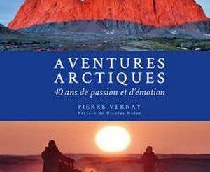 livre pierre vernay aventures arctiques